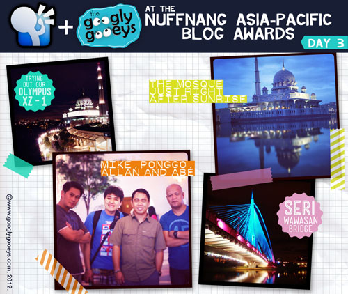 Day 3 of Nuffnang Asia-Pacific Blog Awards and it's a we're-free-to-go-wherever-we-want-