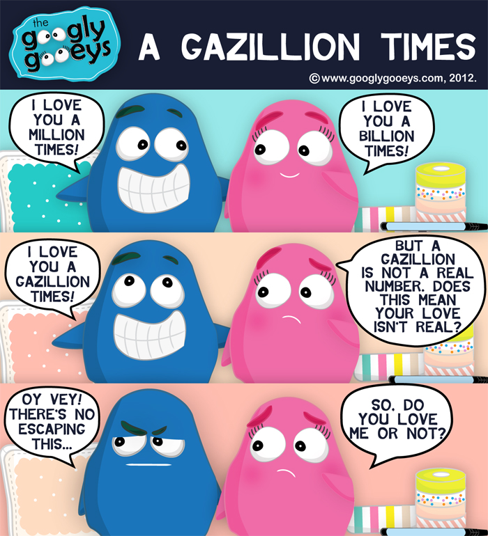 A Gazillion Times