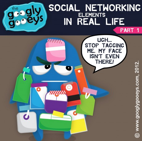 Googly Gooeys Social Networking Elements in Real Life Ponggo with lots of tags (Facebook, Twitter & Instagram Tagging)