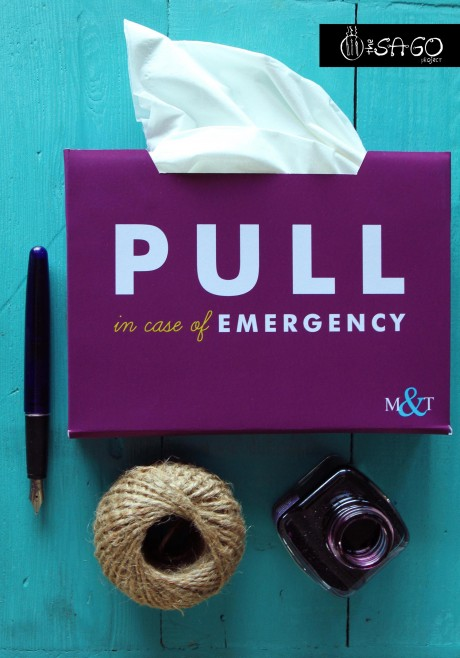 Pull in Case of Emergency Tissue Box