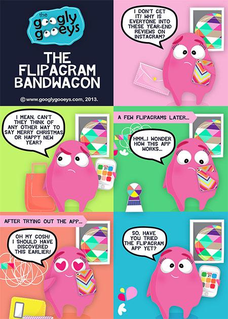 Googly Gooeys Flipagram Bandwagon