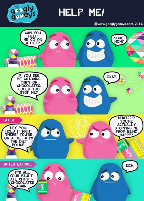 Help Me Go on a Diet Funny Comics Googly Gooeys