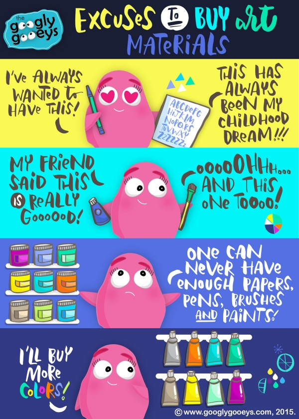 Excuses to Buy Art Materials