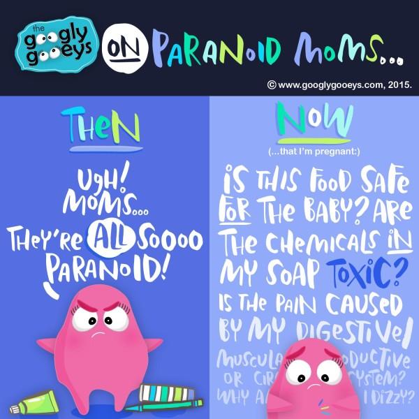 Paranoid Moms