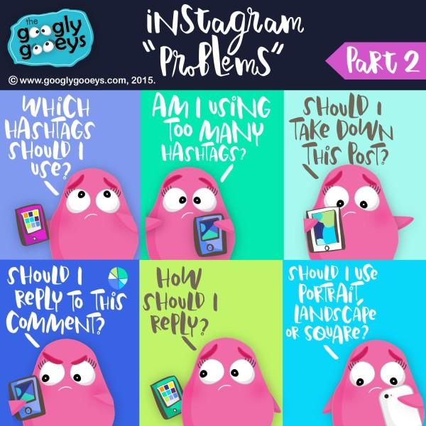 Instagram Problems (Part 2)