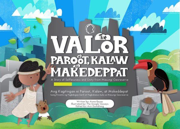 Masungi Storybook Cover Valor of Paroot Kalaw & Makedeppat