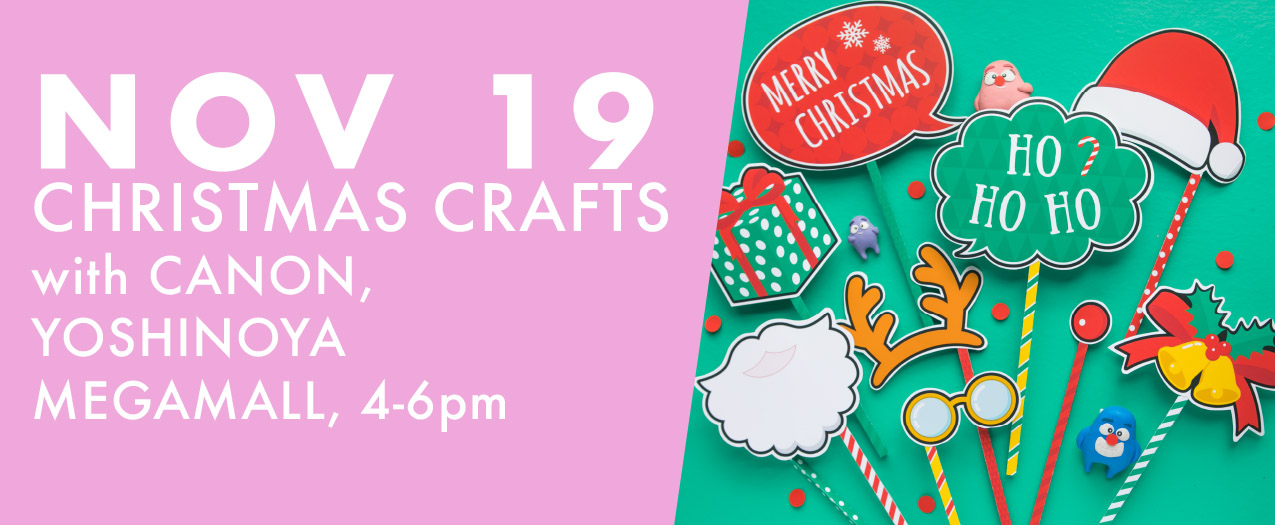 November 19 Christmas Arts & Crafts Workshop with Canon