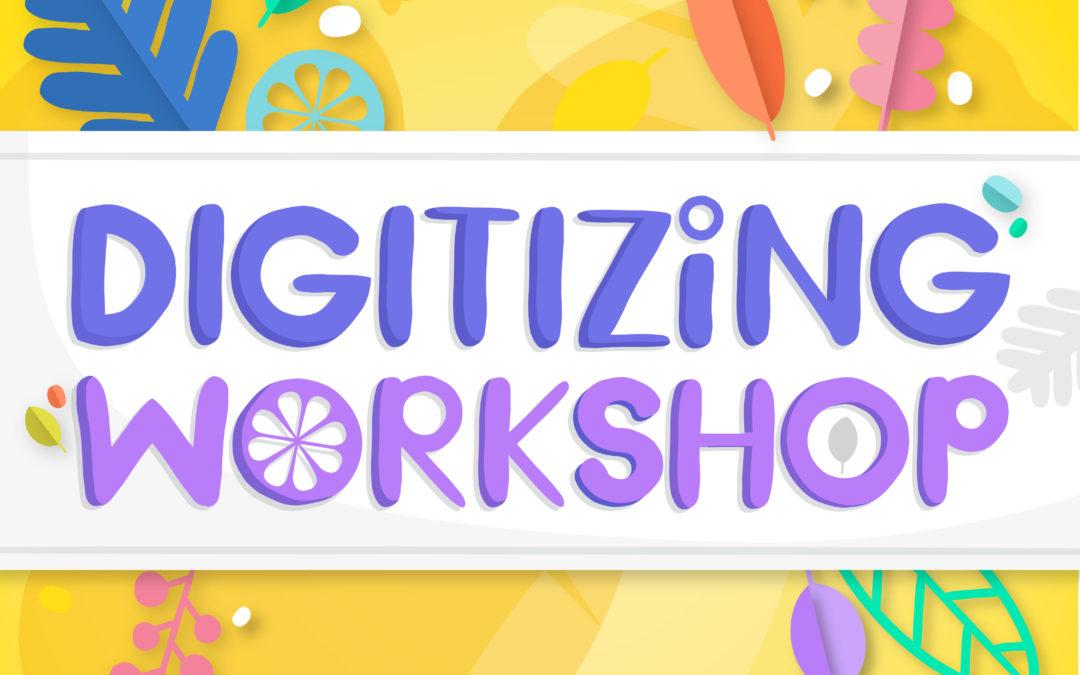 The Googly Gooeys Digitizing Workshop